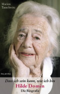 Hilde Domin - Die Biographie